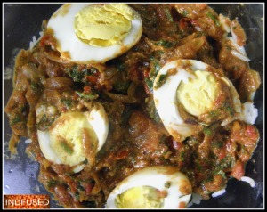 Eggs in the  masala mixture!