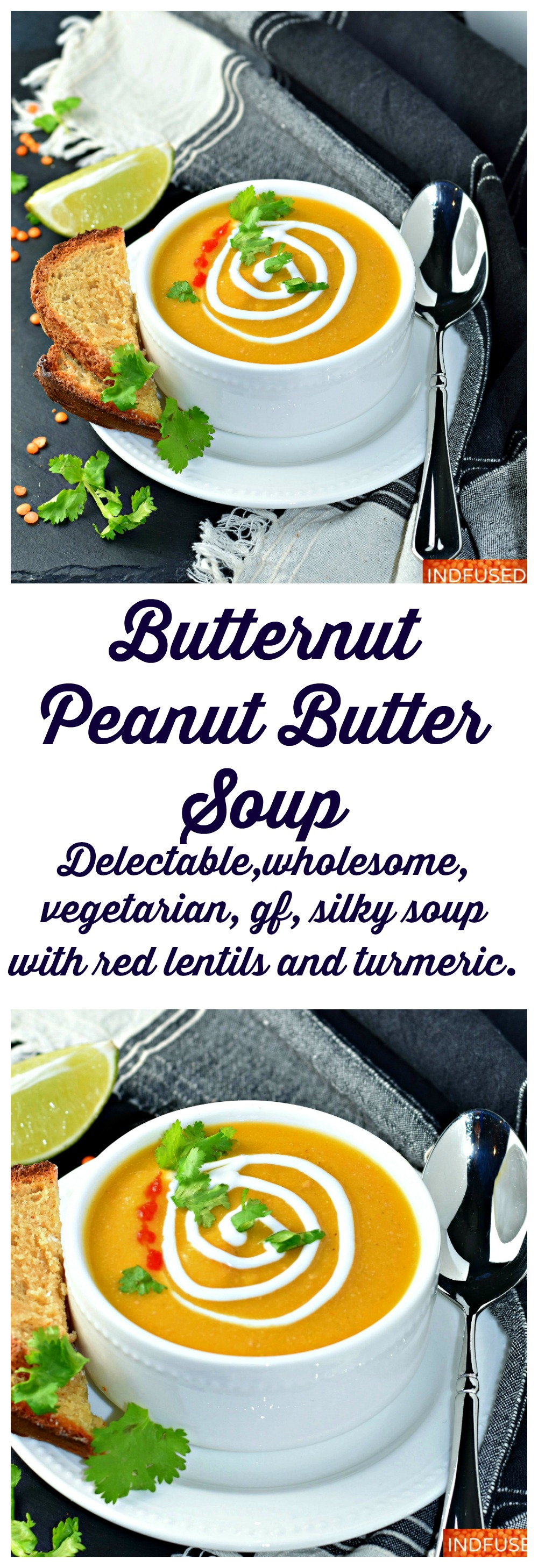 Butternut Peanut Butter Soup- delectable, wholesome, hearty, vegetarian, vegan, gluten free soup with red lentils and turmeric.