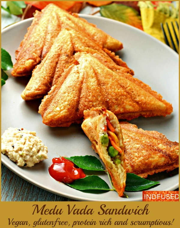 Gluten free, vegan, Medu Vada Sandwich is protein and fiber rich, low fat, and with coconut oil. Makes 16 sandwiches.