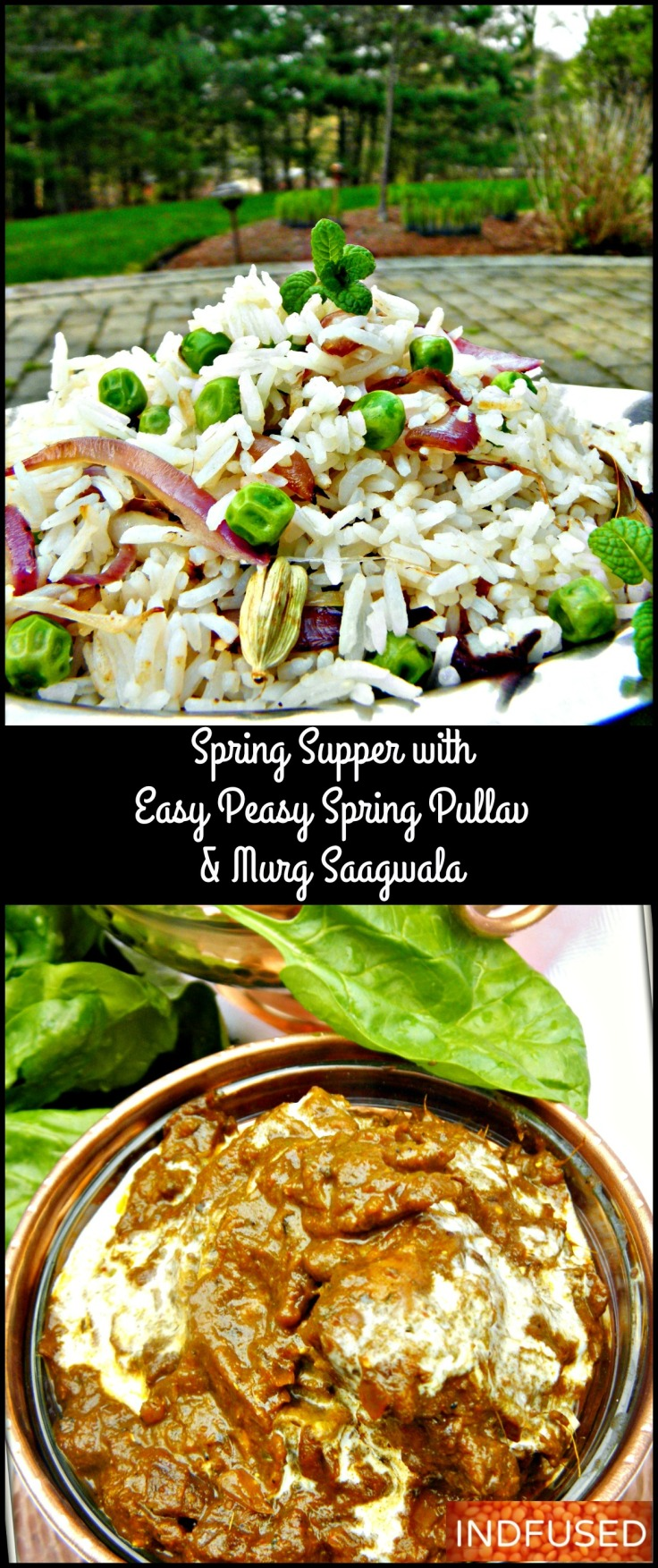 Easy Peasy Spring Pullav with Murg Saagwala