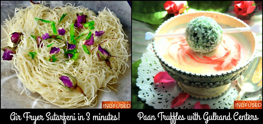 Indfused's most popular recipes- Easy, Scrumptious, Homemade Sutarfeni and Paan Truffles with Gulkand Centers